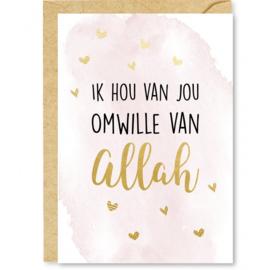 Wenskaart Ik hou van je omwille van Allah