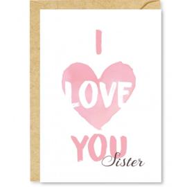 Wenskaart I love you sister