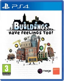 Buildings Have Feelings Too