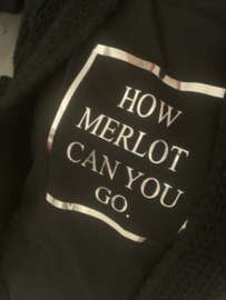 """HOW MERLOT CAN YOU GO"" Sweater"