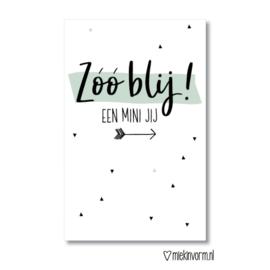 MIEKinvorm | Mini kaart Zoo blij een mini jij!