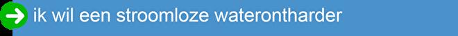 ik wil een stroomloze waterontharder.png