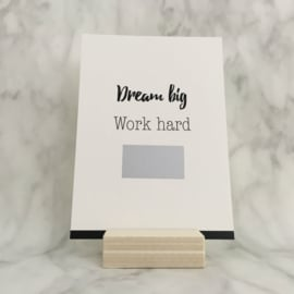 Kraskaart 'Dream big, work hard, do it'