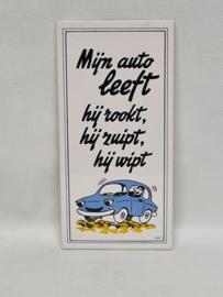 Mosa tegel met leuke auto spreuk