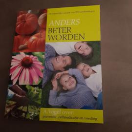 A.Vogel - Anders beter worden 9789021536507