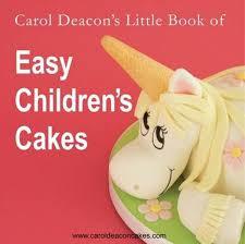 Book of Easy ChildreCarol Deacon's Little n's Cakes