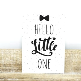 Hello Little One - A6