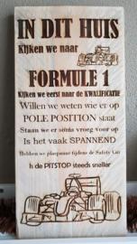 """F1 tekstbord """"In dit Huis"""" met F1 auto"""