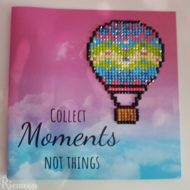 Collect Moments Not Things Kaart