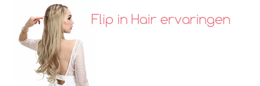 Flip in hair ervaringen