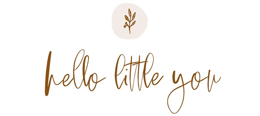Hello little you