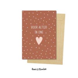 Ansichtkaart - Voor altijd in ons hart
