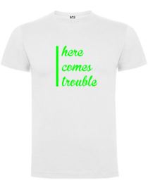 T-shirt - here comes trouble - (wit of marine)