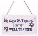 Houten bordje - Trained dog