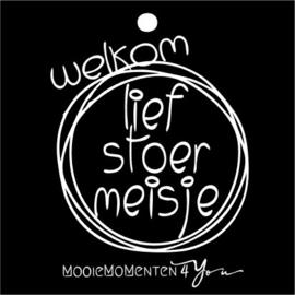 MM4Y Wenskaartje ''Lief stoer meisje''