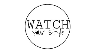 Watch Your Style
