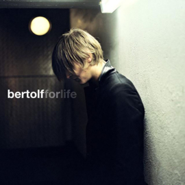 Bertolf- For Life (2009)