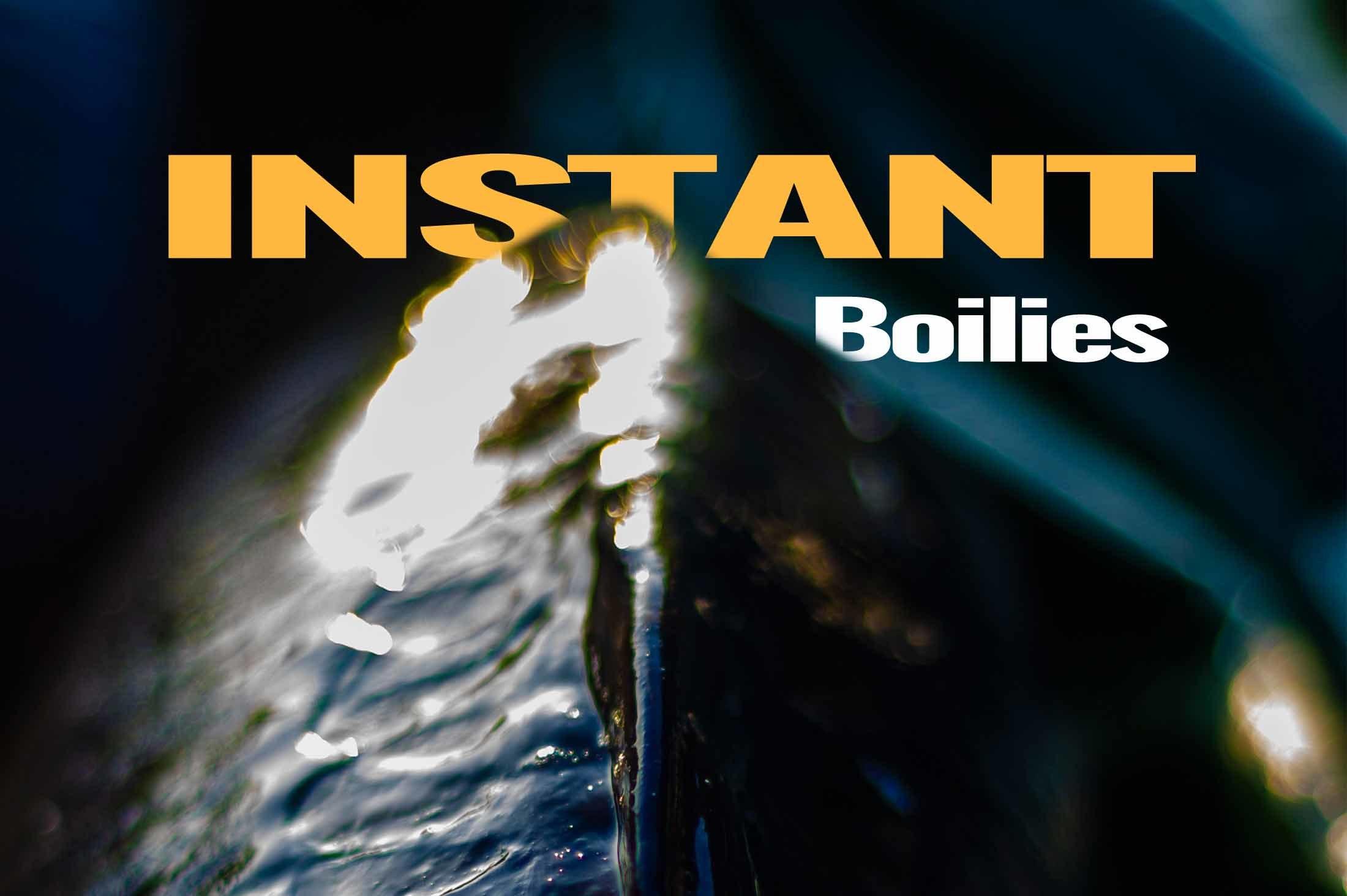 FTB- Instant boilies