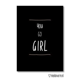 Kaart 'You go girl'