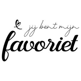 Muursticker | Jij bent mijn favoriet