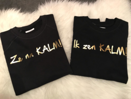 Sweater Ze na KALM!