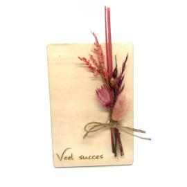 Houten kaartje Veel succes droogbloemen