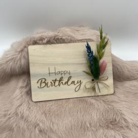 Houten kaartje Happy Birthday droogbloemen (liggend)
