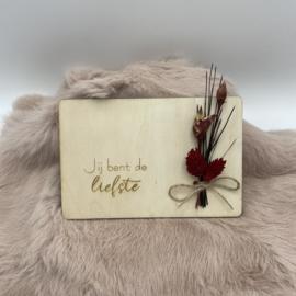 Houten kaartje Jij bent de liefste droogbloemen (liggend)