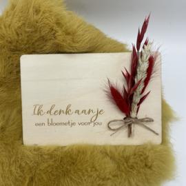 Houten kaartje Ik denk aan je droogbloemen (liggend)