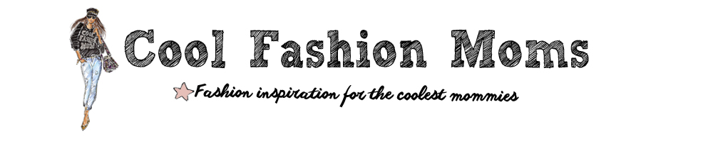Cool Fashion Moms