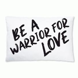 Outdoor Kussen Be a warrior of LOVE, KMCT