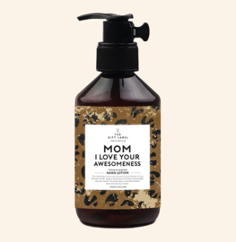 Mom I love your awesomeness handlotion, Giftlabel