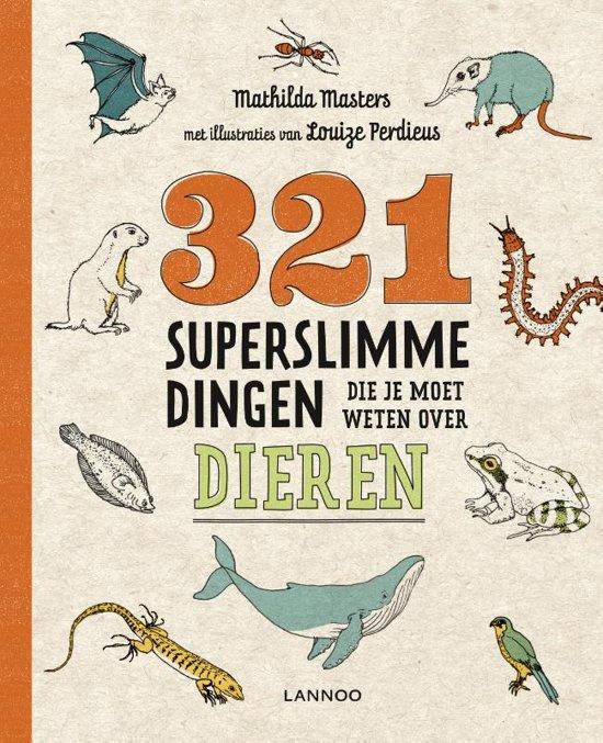 321 superslimme dingen die je moet weten over dieren, boek