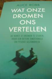 *[ N-0443 ] Boek; Wat onze dromen ons vertellen