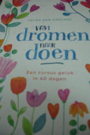 *[ N-0444 ] Boek; van Dromen naar Doen