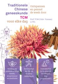 Traditionele Chinese geneeskunde (TCM) voor elke dag