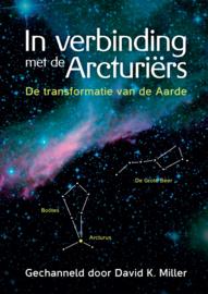 In verbinding met de Acturiërs - de transformatie van de aarde