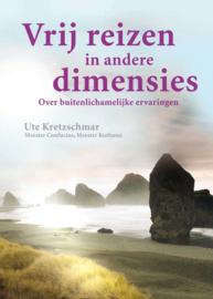 Vrij reizen in andere dimensies - Ute Kretzschmar