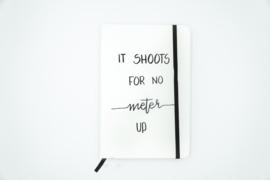 Notitieboek | A5 | It shoots for no meter up