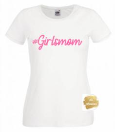 Shirt #girlsmom