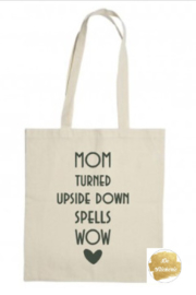 Linnen tas mom turned upside down spells wow