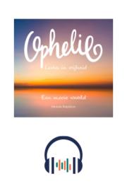 Luisterboek Ophelie