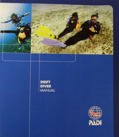 PADI 79168 Drift Diver Specialty Manual - Drift Diver Specialty Engels!