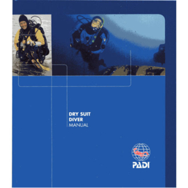 PADI 79901 Dry Suit Diver Specialty Manual - Dry Suit