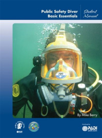 PADI 79205 Public Safety Diver Specialty Manual - Public Safety Diver Engels!