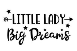 Muursticker LITTLE LADY BIG DREAMS