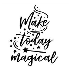 Muursticker MAKE TODAY MAGICAL