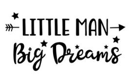 Muursticker LITTLE MAN BIG DREAMS