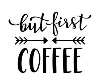 Muursticker BUT FIRST COFFEE