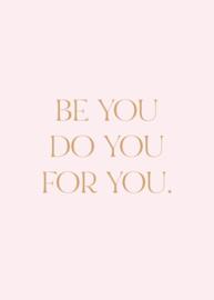 Poster 50 x 70 cm | Be YOU  | Per 3 stuks
